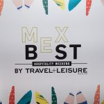 Travel + Leisure México presenta MEXBEST, Hospitality Weekend