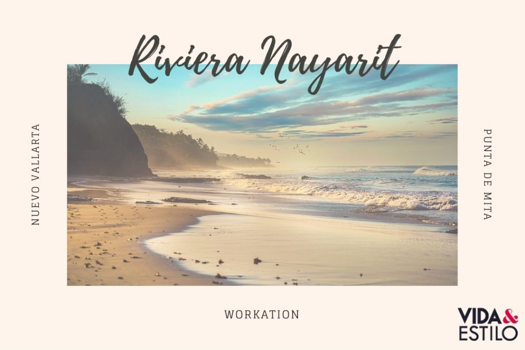 Workation en Riviera Nayarit
