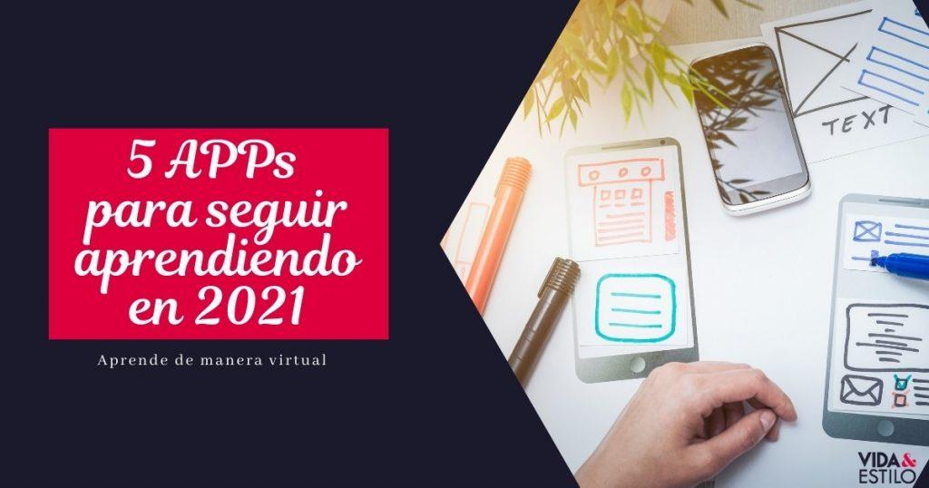 5 APPs para continuar aprendiendo en el 2021